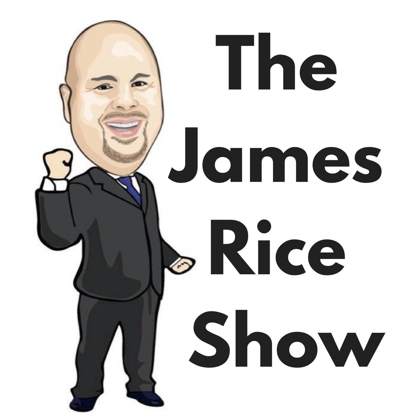 The James Rice Show