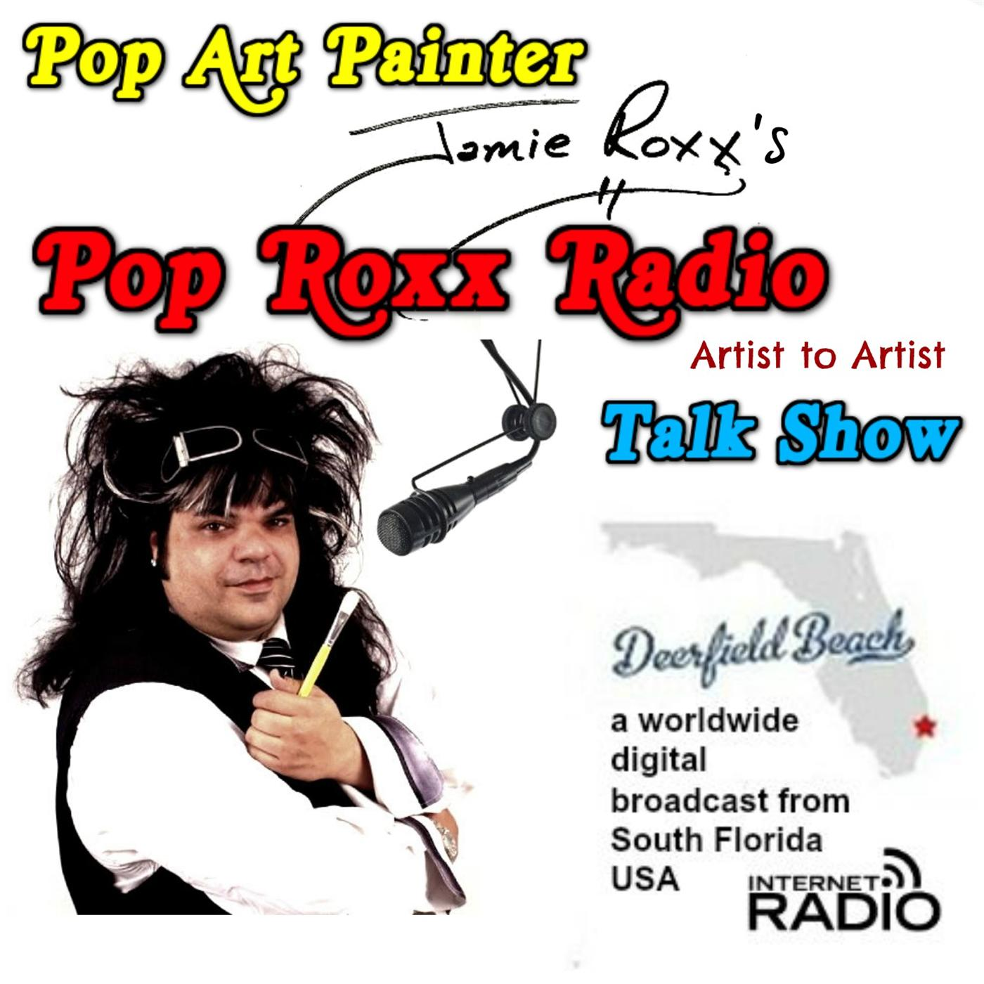 Jamie Roxx's Pop Roxx Talk Radio Show