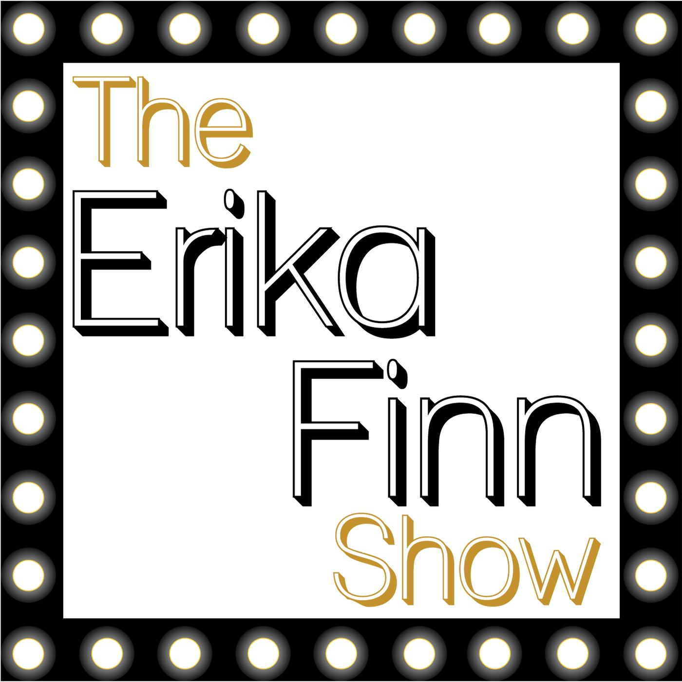 The Erika Finn Show