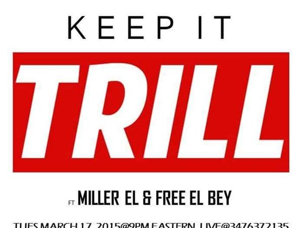 keep it trill  free