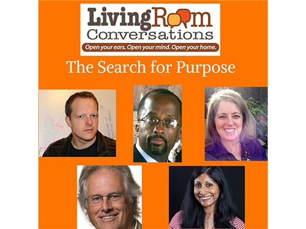 The Search For Purpose A Living Room Conversation