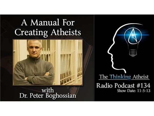 a manual for creating atheists with dr peter boghossian 11 05 by