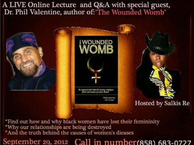 The Wounded Womb: Conversations With Dr. Phil Valentine