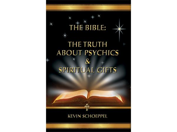 The bible the truth about psychics spiritual gifts pt ii 1117 by the bible the truth about psychics spiritual gifts pt ii negle Image collections