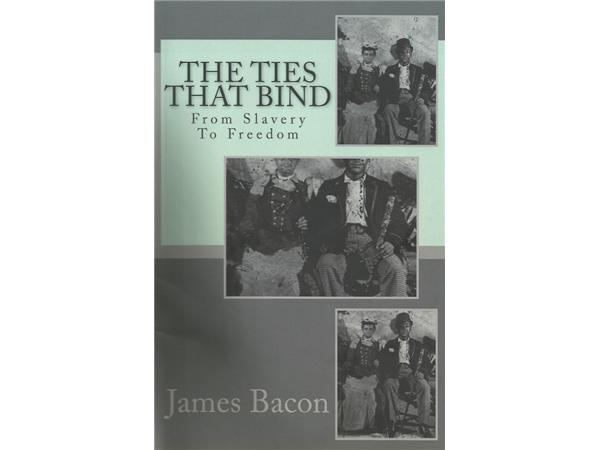 the ties that bind from slavery to dom james louis  play