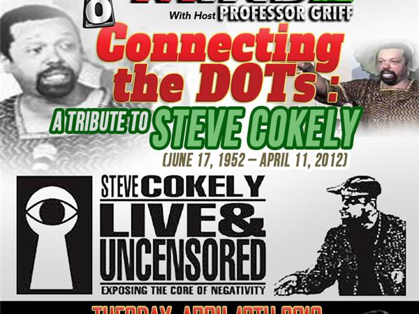 """Tribute to Steve Cokely """"Connecting the Dots"""""""
