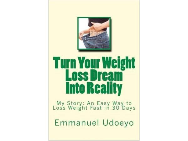 Turn Your Weight Loss Dream Into Reality