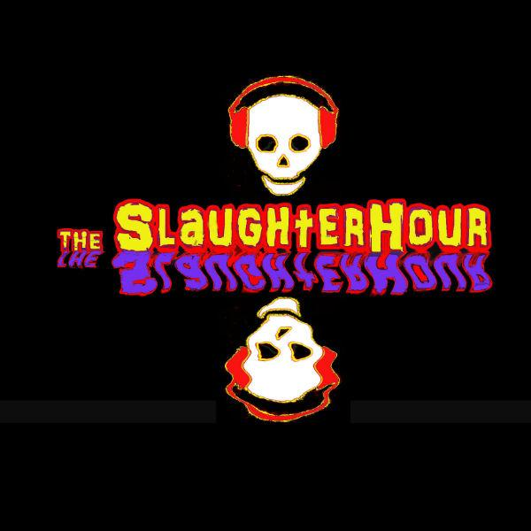 The SlaughterHour