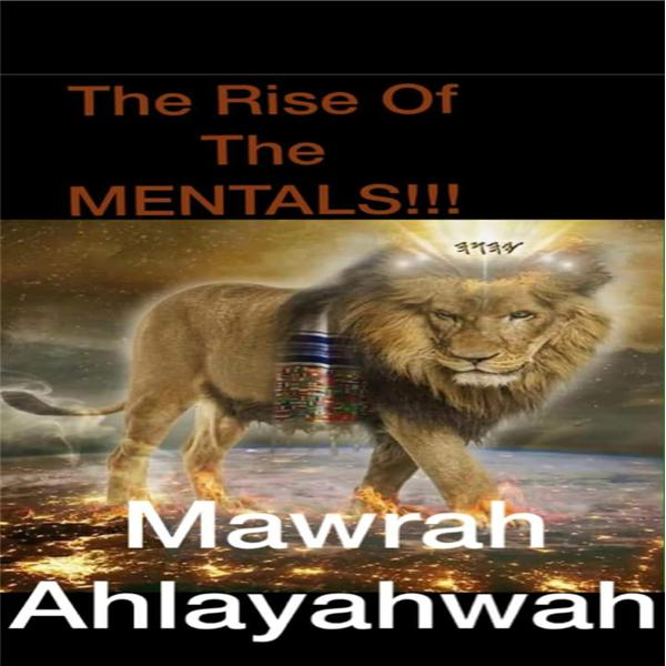 Rise of The Mentals