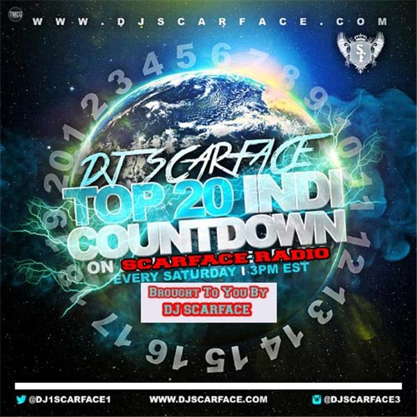 Dj Scarface Top 20 Indie Countdown