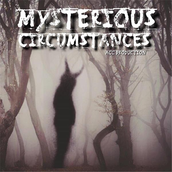 Mysterious Circumstances