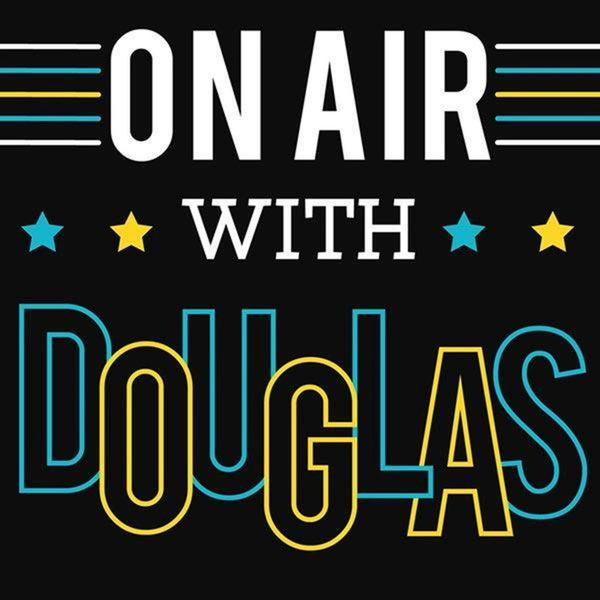 On Air with Douglas