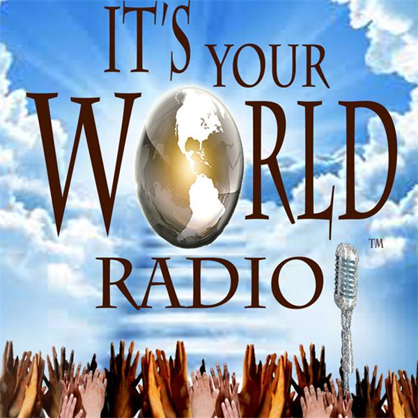 Its Your World Radio