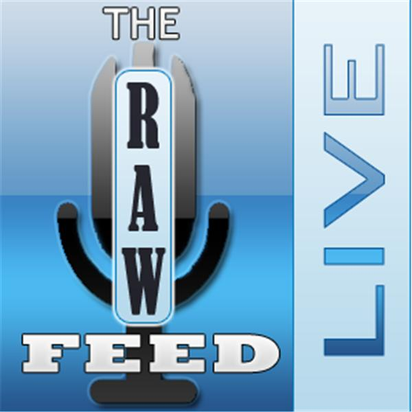 The Raw Feed Live