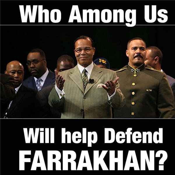 The Defenders of Minister Farrakhan