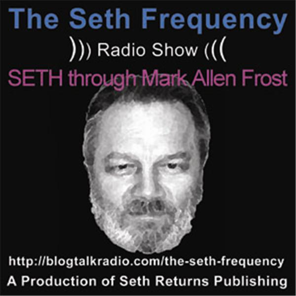 The Seth Frequency